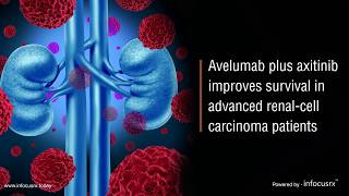 Avelumab plus axitinib improves survival in advanced renal-cell carcinoma patients