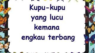 Download lagu KUPU2 YANG LUCU (LIRIK) - Lagu Anak - Cipt. Ibu Sud - Musik Pompi S. Mp3