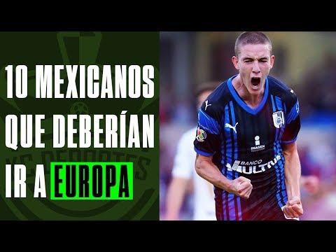 MEXICANOS que deberían jugar en EUROPA