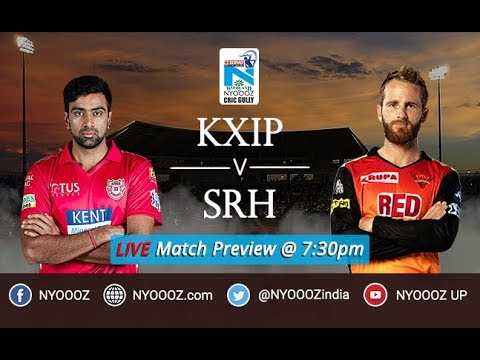 Watch Live IPL Show CricGully Hyderabad vs Kings Punjab | IPL 2018 Live Match Preview Mohali