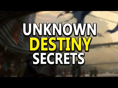 Most Secret & Unknown Things About Destiny!