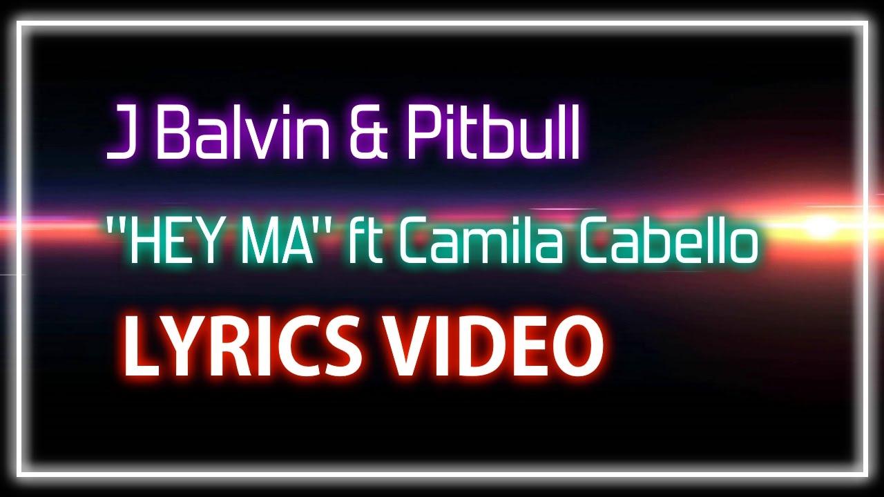 Camila cabello hey mama lyrics