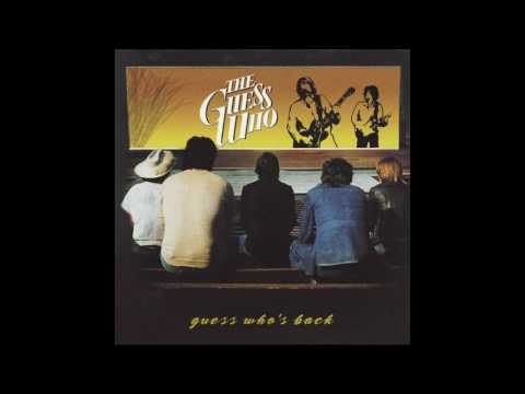 The Guess Who - Never Trust a Chorus Girl