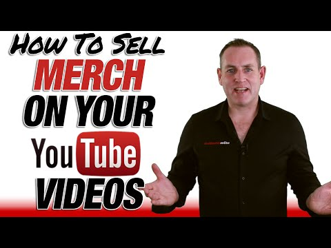 How To Sell Merch On Your YouTube Videos