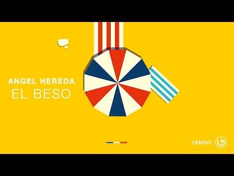 Angel Heredia - El Beso (Radio Edit)