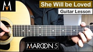 Maroon 5 - She Will Be Loved | Guitar Lesson (Tutorial) How to play Chords