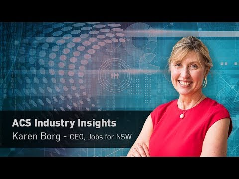 ACS Industry Insights: An interview with Karen Borg, CEO of Jobs for NSW