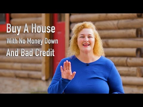 Buy A House With No Money Down And Bad Credit