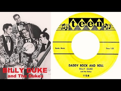 BILLY DUKE And The Dukes - Daddy  Rock And Roll / Piano Rock (1955)