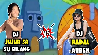 Download DJ HADAL AHBEK VS DJ JUJUR SA SU BILANG VERSI MEME SPONGEBOB VS SQUIDWARD⁉️