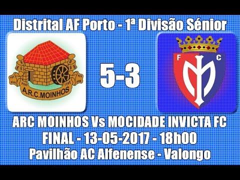 """Distrital AF Porto Final 1ª Divisão """"ARC Moinhos Vs Mocidade Invicta FC"""" 2016/17"""