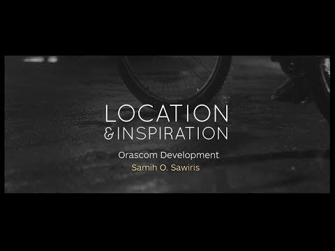 Location & Inspiration With Samih Sawiris - Episode Three