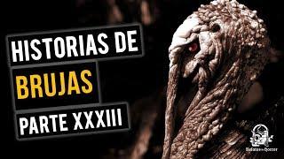 HISTORIAS DE BRUJAS XXXIII (RELATOS DE HORROR)