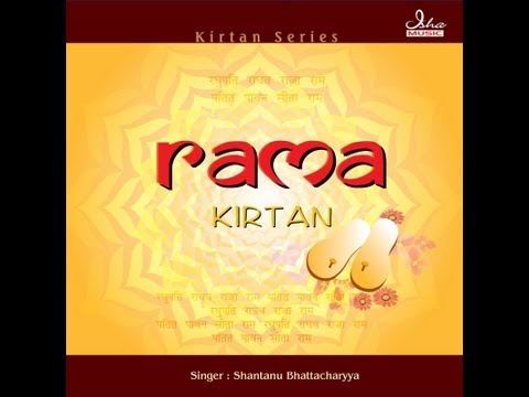 Rama Kirtan - Raghupati Raghav Raja Ram