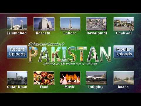 Sights and Sounds of Pakistan