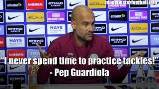 """I never spend time to practice tackles!"" - Pep Guardiola ahead of Man City's game at Leicester City"