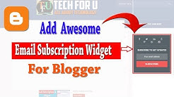 How To Add email Subscription Widget For Blogger  How to create email subscription for blogspot blog