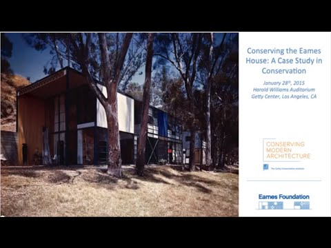 Conserving the Eames House: A Case Study in Conservation