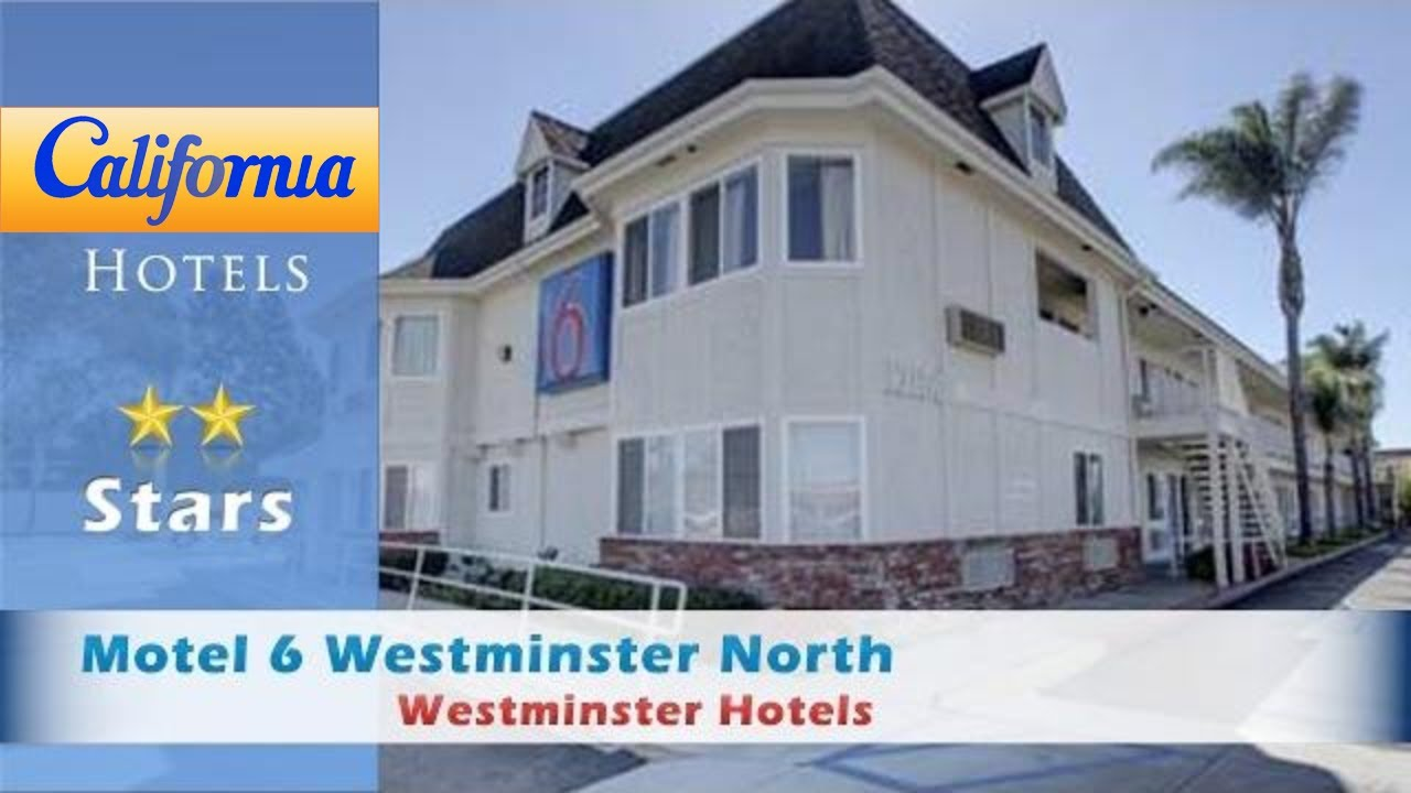 Motel 6 Westminster North Hotels California