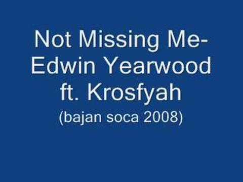 Not Missing Me-Edwin Yearwood ft. Krosfyah(Bajan Soca 2008)