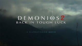 DEMONIOS 2 - back in tough luck [HD] thumbnail