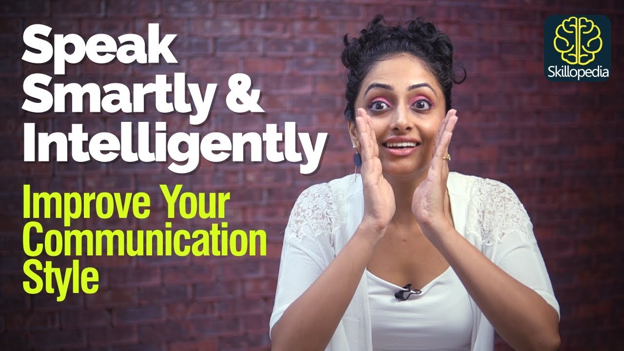 how to talk smartly and confidently
