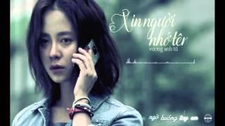Xin người nhớ tên (Lyrics/Kara Effect)- Vương Anh Tú