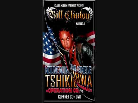 Bill Clinton Kalonji- Tshikibwa (Explicit Version)