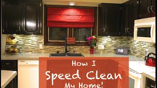 How I Speed Clean My Home