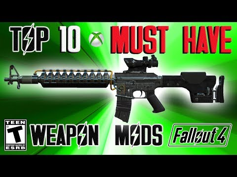 Fallout 4 Top 10 MUST HAVE Weapon Mods