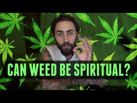 Is Smoking Weed A Spiritual Practice?