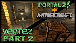 [#2] Minecraft + Portal 2 - Kopalnia - Vertez