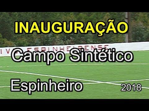 INAUGURAÇÃO  DO CAMPO SINTETICO -  ESPINHEIRO  -2018
