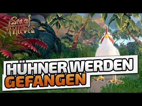 Hühner werden gefangen - ♠ Sea of Thieves ♠ - Deutsch German - Dhalucard