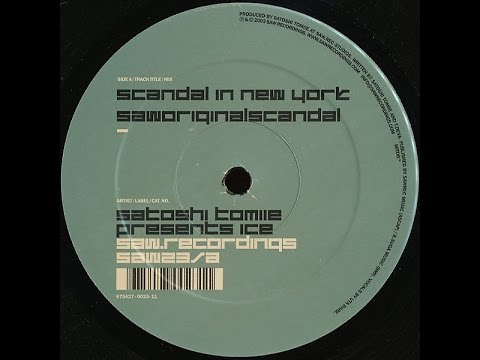 Satoshi Tomiie Presents Ice ‎– Scandal In New York (Saworiginalscandal)