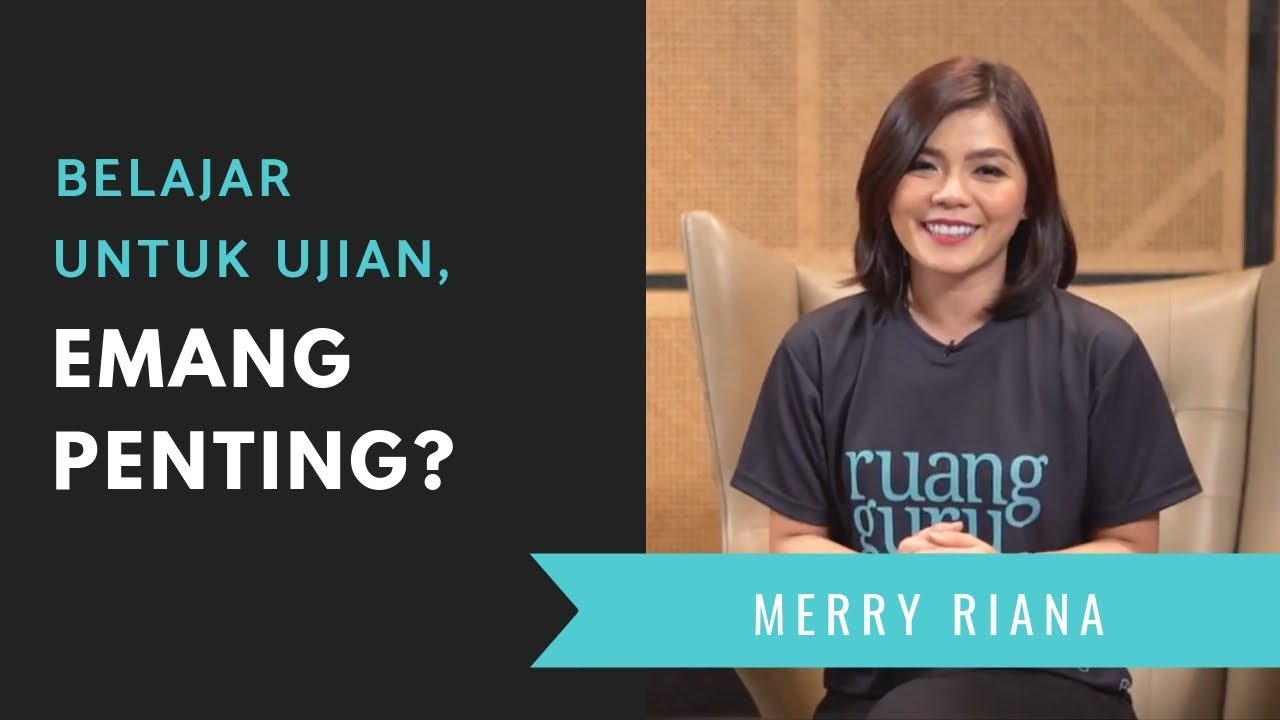 Belajar Untuk Ujian Emang Penting Spoken Words Merry Riana