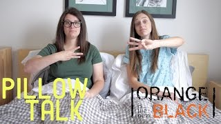 Orange Is The New Black Season 3 - Pillow Talk
