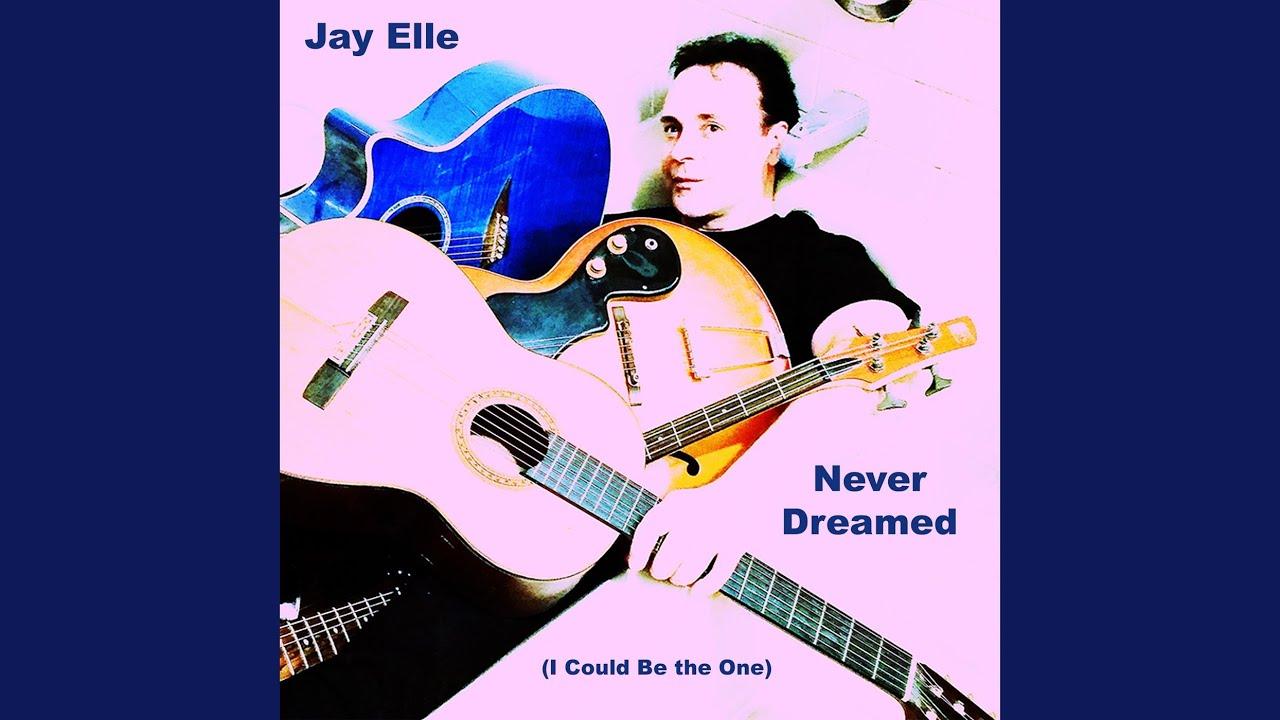 Did Jay Elle's Dream Come True?