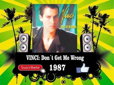 Vinci - Don´t Get Me Wrong  (Radio Version)