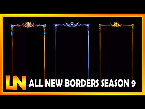 NEW Borders & Emblems Season 9 - LoL S9 | League of Legends