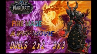 WoW BFA 8.0.1 Fire mage PvP movie by Ranveyd