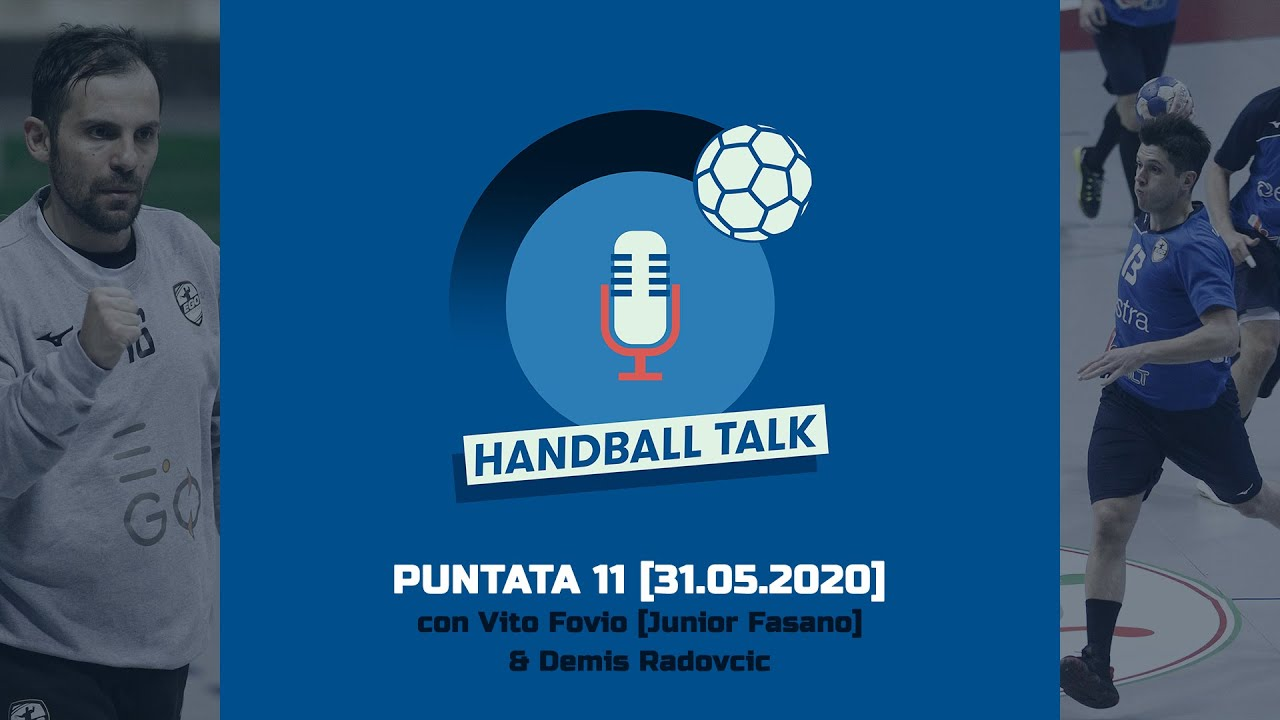 HandballTalk - Puntata 11: con Vito Fovio & Demis Radovcic