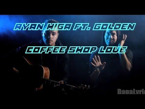 Nigahiga FT. GOLDEN: Coffee Shop Love *LYRIC VIDEO*