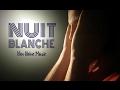 Capture de la vidéo Nuit Blanche (Ben Heine Music Feat. Stefanie Moon & Sophie Heine)