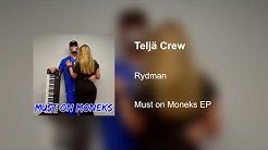 Rydman - Teljä Crew (Audio)
