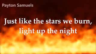 3LAU ft. NÉONHÈART– Fire (Paris Blohm Remix) Lyrics