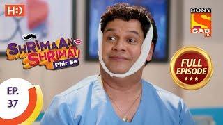Shrimaan Shrimati Phir Se - Ep 37 - Full Episode - 2nd May, 2018