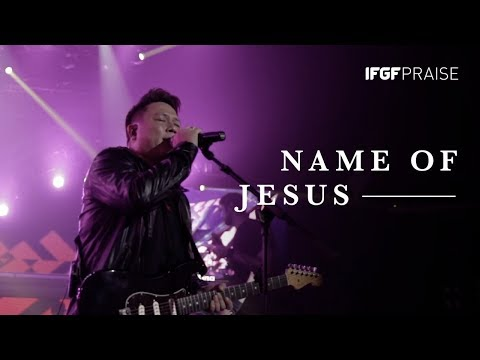 Name Of Jesus - IFGF PRAISE || GREATER ||