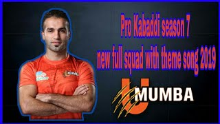 ||PKL 2019|| U Mumba full new squad with theme song 2019||Hindustani Sports||