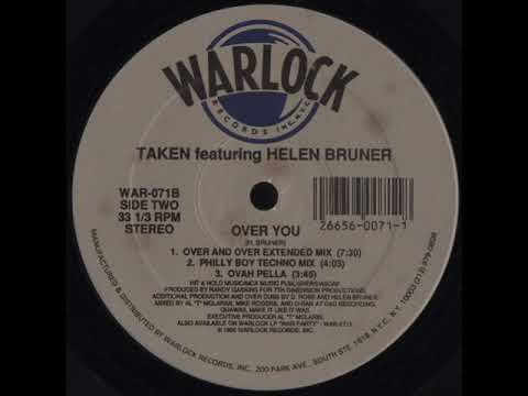 Taken Featuring Helen Bruner – Over You (Philly Boy Techno Mix)